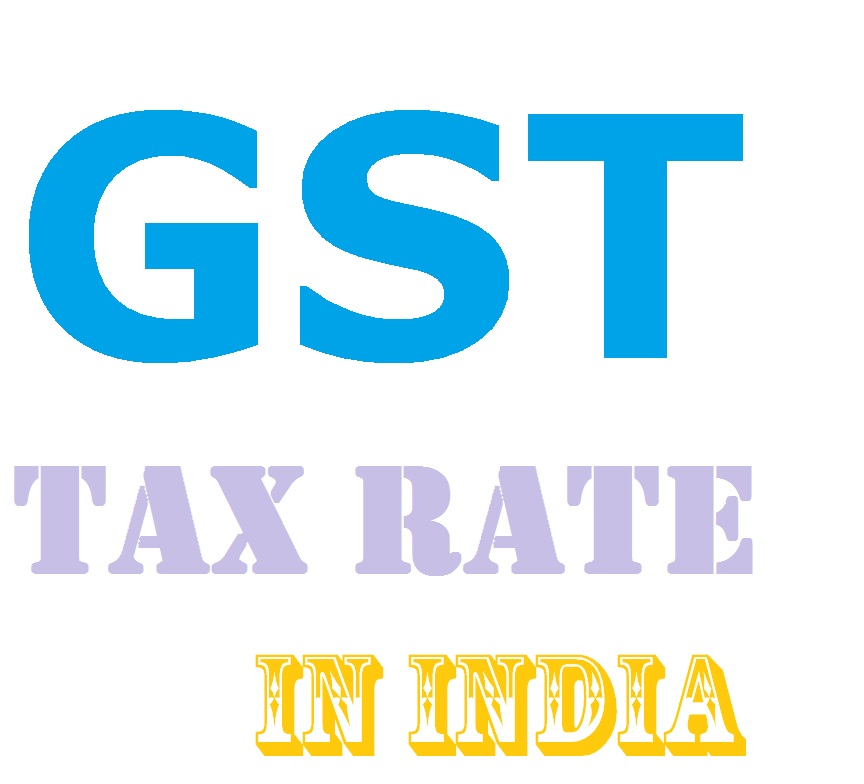 GST Rates in India 2021 Item Wise List, Item Wise GST Rates, GST Rates in India 2021 Item Wise